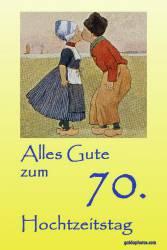Glückwunschkarte 70. Hochzeitstag Kuss Holland