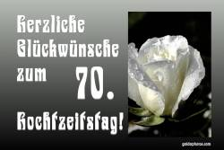 Glückwunschkarte 70. Hochzeitstag Herz, Liebe, Valentinstag Rose weiß
