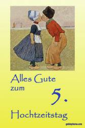 Karte 5. Hochtzeitstag Kuss Holland Holzhochzeit