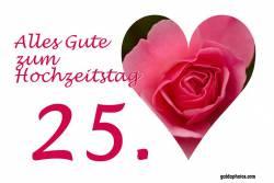 25 Hochzeitstag Karten Herz, Liebe, Valentinstag rote Rose