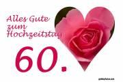 Grußkarte 60. Hochzeitstag Herz, Liebe, Valentinstag rote Rose