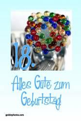 18. Geburtstag - Karte - bunte Glaskugeln