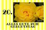 Karte zum 20. Geburtstag Rose gelb