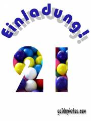 Geburtstagseinladung 21. Geburtstag Bälle