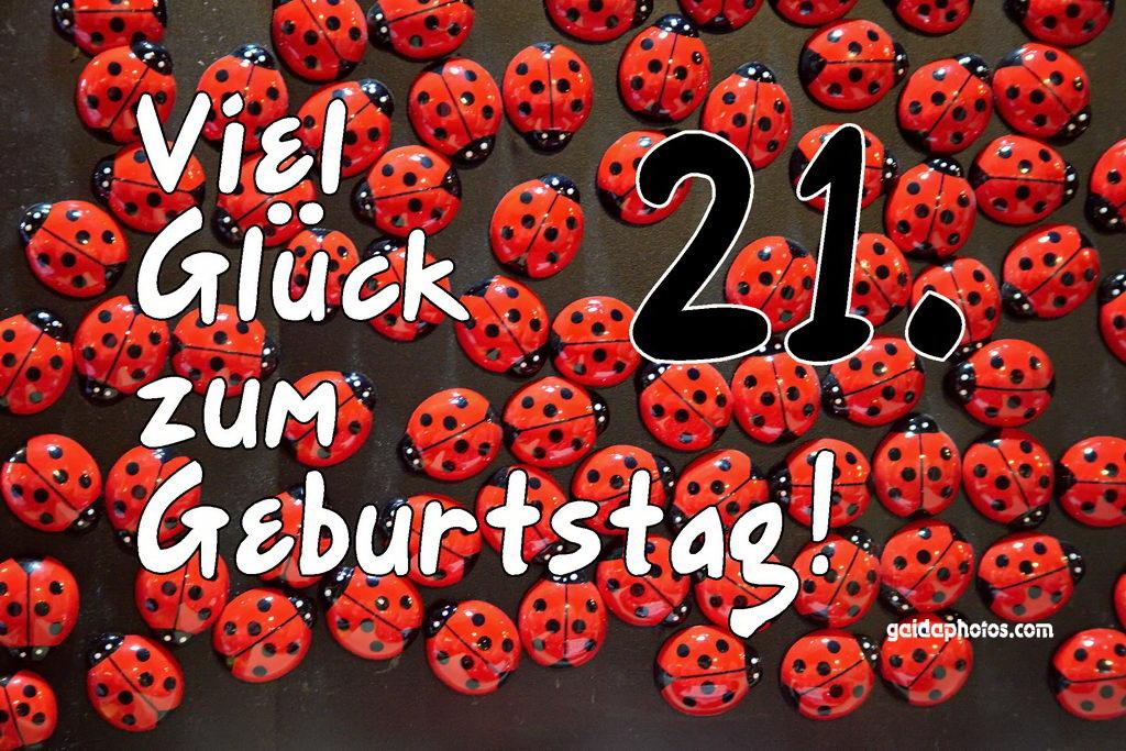 Geburtstagssprüche Zum 21 Geburtstag