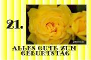 21. Geburtstag Karte Rose gelb