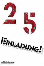 Einladung 25. Geburtstag kostenlos