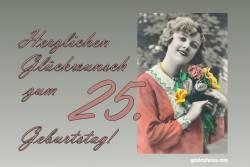 Karte 25. Geburtstag Frau Blumenstrauß Antik