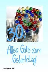 30. Geburtstag Karte bunte Glaskugeln