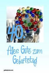 Karte 40. Geburtstag bunte Glaskugeln