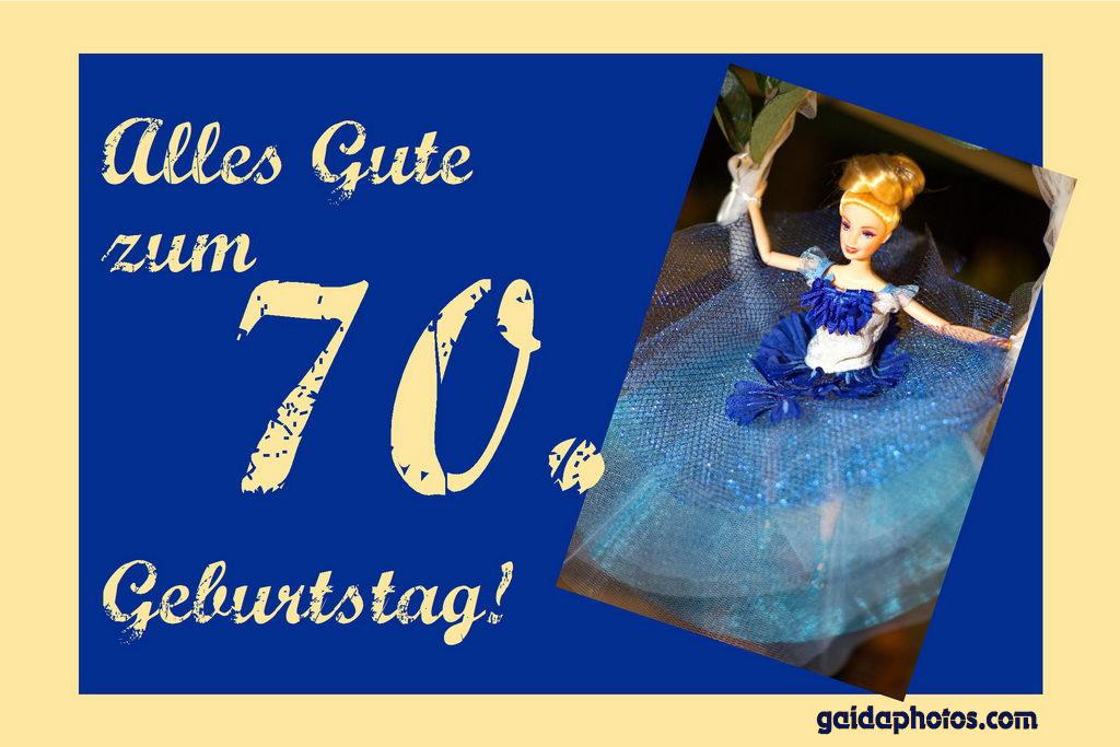 Glückwünsche Zum 70. Geburtstag Gratis   gloriarerelist site