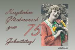 75. Geburtstag Karte Frau Blumenstrauß Antik