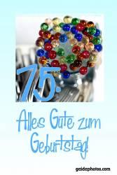 75. Geburtstag bunte Glaskugeln