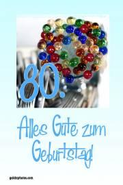 80. Geburtstag Karte bunte Glaskugeln